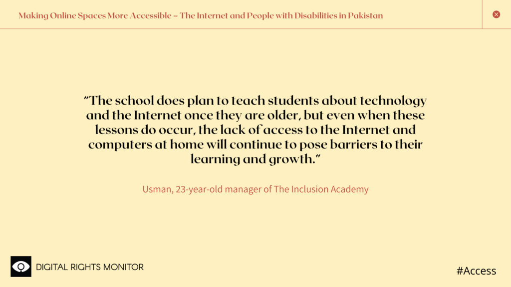 """Image 6: Usman Raza, a 23 year old manager of The Inclusion Academy, says, """"The school does plan to teach students about technology and the internet once they are older, but even when these lessons do occur, the lack of access to the Internet and computers at home will continue to pose barriers to their learning and growth."""""""